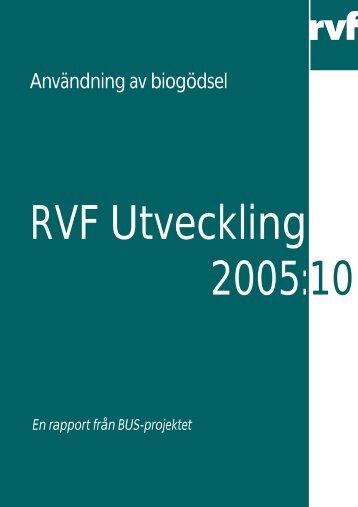 RVF Utveckling 2005:10 Användning av biogödsel - Avfall Sverige