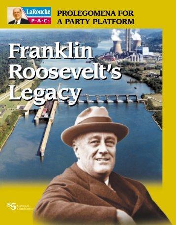 Franklin Roosevelt's Legacy Franklin Roosevelt's Legacy