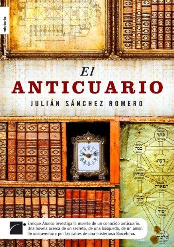 El anticuario Julián Sánchez - Roca Editorial