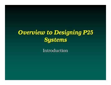 Overview to Designing P25 Systems