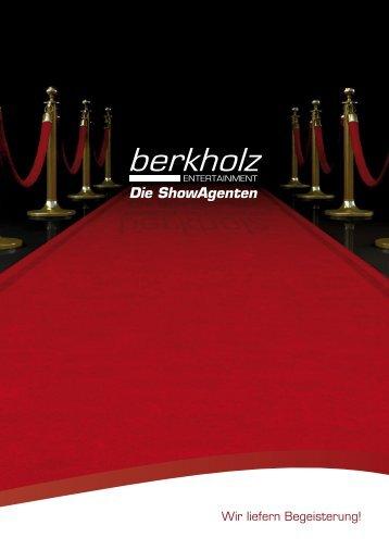 Berkholz Entertainment liefert Begeisterung!