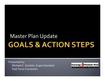 Master Plan Goals Presentation - Corning - Painted Post School ...