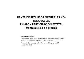 RENTA DE RECURSOS NATURALES NO-RENOVABLES - Cepal