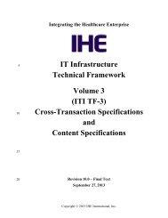 IT Infrastructure Technical Framework Volume 3 (ITI TF-3 ... - IHE