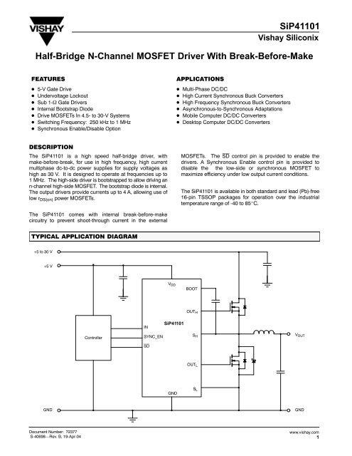 SiP41101 Half-Bridge N-Channel MOSFET Driver With Break