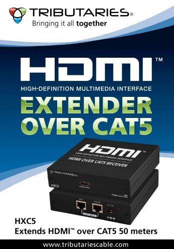 HXC5 Extends HDMI™ over CAT5 50 meters - Tributaries Cable