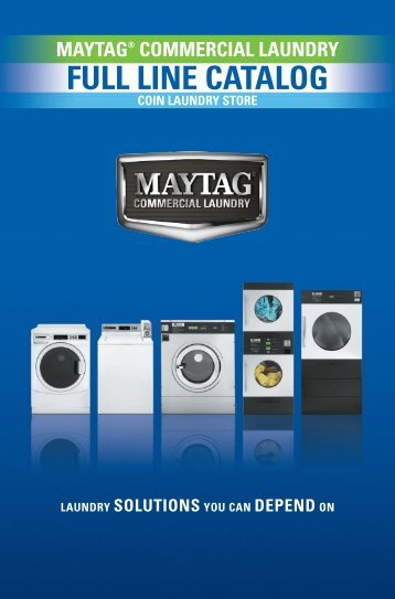 FULL LINE CATALOG - Maytag Commercial Laundry