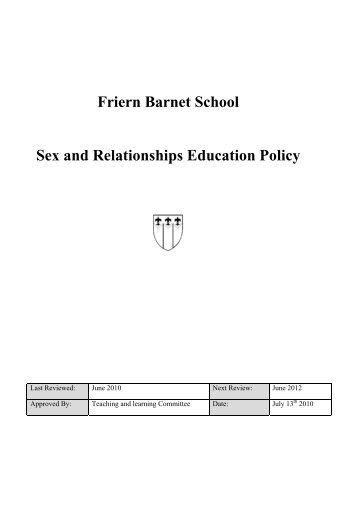 Friern Barnet School Sex and Relationships Education Policy