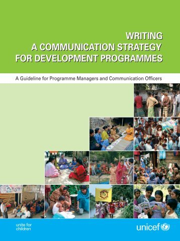 Writing a Communications Strategy for Development ... - Unicef