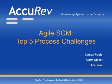 Accelerating Agile Across the Enterprise - AccuRev
