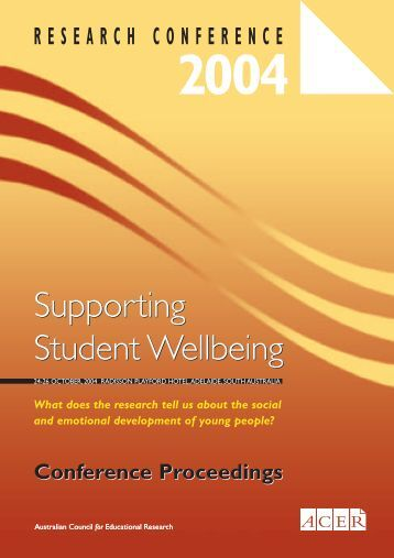 Supporting Student Wellbeing Supporting Student Wellbeing - ACER