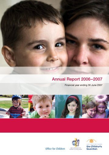 Annual Report 2006–2007 - the Office of the Children's Guardian ...