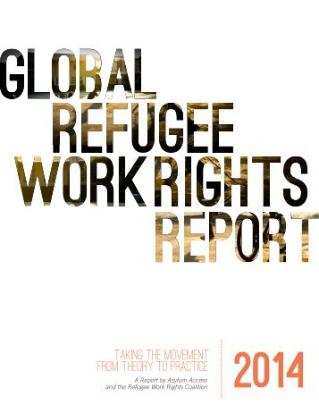 FINAL_Global-Refugee-Work-Rights-Report-2014_Interactive