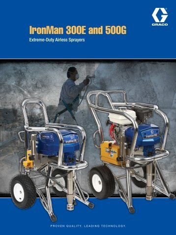 IronMan 300E and 500G - Graco Inc.