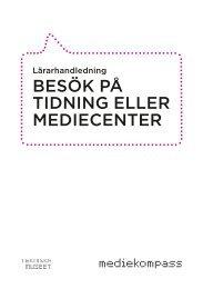 Besök på tidning eller mediecenter (pdf) - Tekniska museet