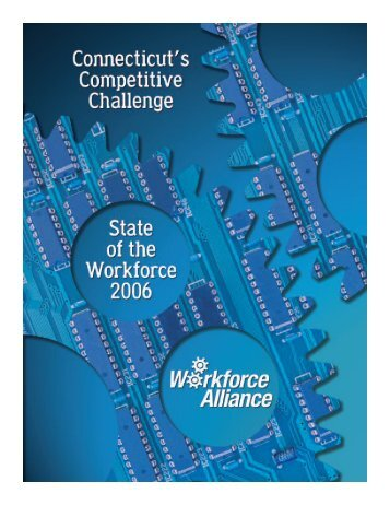 State of the Workforce 2006/Connecticut's Competitive Challenge