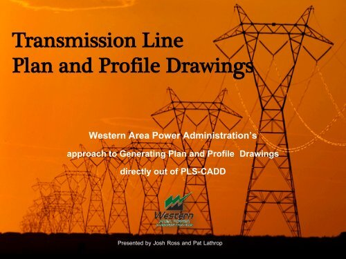 Drafting Transmission Plan and Profile Drawings in PLS-CADD