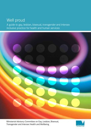 Well Proud: A guide to gay, lesbian, bisexual ... - health.vic.gov.au