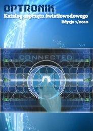 Katalog osprzętu światłowodowego 2010 - Optronik Sp. z o.o.