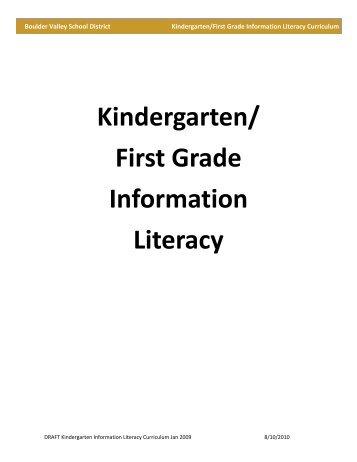 Information Literacy Curriculum Essential Document K-1