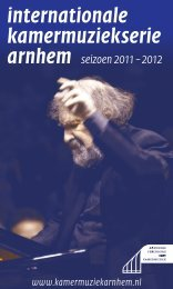 Brochure seizoen 2011/2012 - Welkom bij Kamermuziek Arnhem