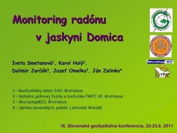 Monitoring radónu v jaskyni Domica Iveta ... - fyzikazeme.sk
