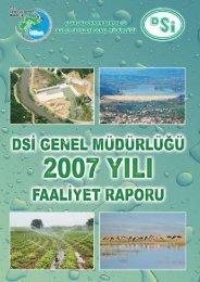 DSİ Genel Müdürlüğü 2007 Yılı Faaliyet Raporu - Devlet Su İşleri ...