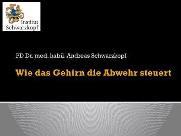 Wie das Gehirn die Abwehr steuert (Herr Dr. Andreas ... - MAIK