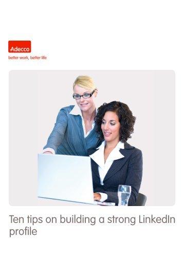 Ten tips on building a strong LinkedIn profile - Adecco Thailand