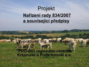 LEGISLATIVA 2009 - PRO-BIO regionální centrum Krkonoše a ...