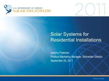 Solar Systems for Residential Installations - Solar Decathlon