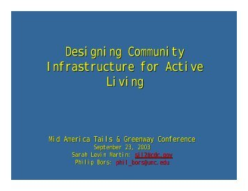 Designing Community Infrastructure for Active Living