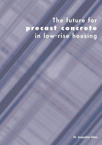 The future for precast concrete in low-rise housing - British Precast