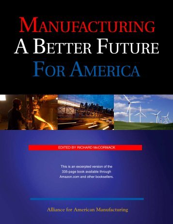 manufacturing a better future for america - National College Players ...