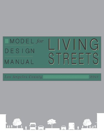 MODEL DESIGN MANUAL for Living Streets