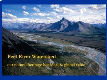 Peel River Watershed - - Peel Watershed Planning Commission