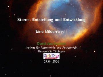 Sterne: Entstehung und Entwicklung - Universität Tübingen