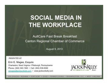 SOCIAL MEDIA IN THE WORKPLACE - Jackson Kelly PLLC