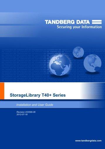 StorageLibrary T40+ Series Installation and User ... - Tandberg Data