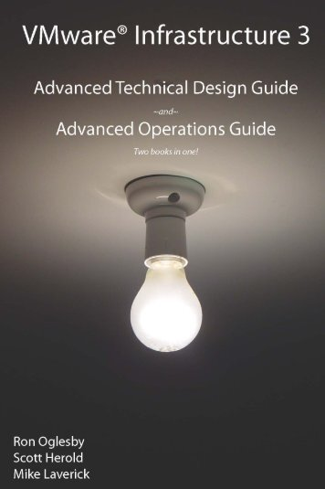 Vmware Infrastructure 3: Advanced Technical Design Guide - Infoq
