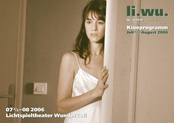 07 2/2– 08 2006 Lichtspieltheater Wundervoll