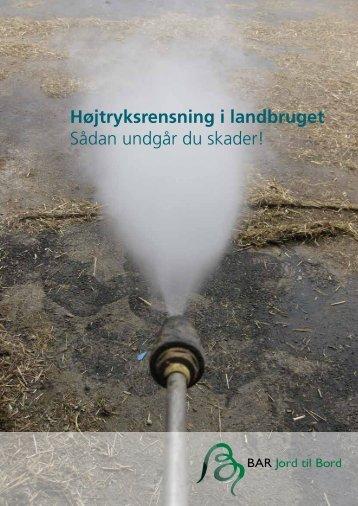 Højtryksrensning i landbruget Sådan undgår du ... - Safety on the farm