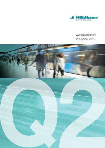 Zwischenbericht 2. Quartal 2012 - Mühlbauer AG