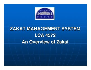 ZAKAT MANAGEMENT SYSTEM LCA 4572 An Overview of Zakat