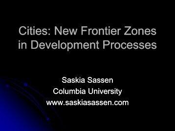 Saskia Sassen's PPT - Global Development Network