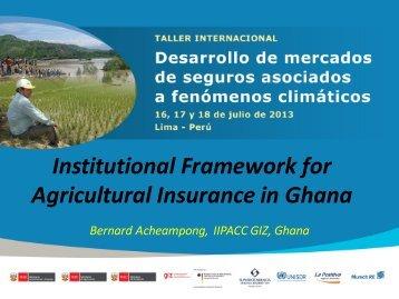 Institutional Framework for Agricultural Insurance in Ghana