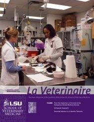 Inside: - School of Veterinary Medicine - Louisiana State University
