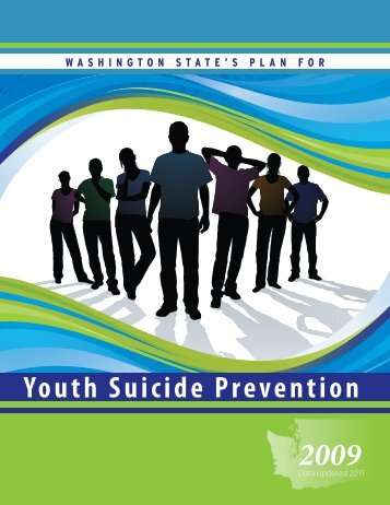 Washington State's Plan for Youth Suicide Prevention 2009 - Health ...