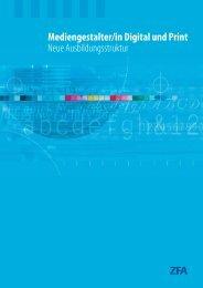 Mediengestalter/in Digital und Print Neue Ausbildungsstruktur