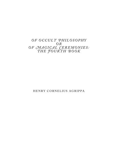 The 4th Book of Occult Philosophy - Henry Cornelius Agrippa.pdf